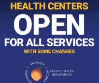 Los centros de salud de los Departamentos de Salud de Gwinnett, Newton y Rockdale County están abiertos para todos los servicios con algunos cambios.