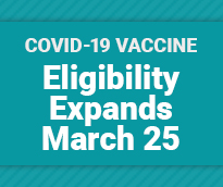 Eligibility Expands March 25