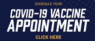 Click here to schedule a COVID-19 Vaccination appointment.